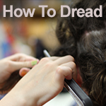 create dreadlocks in your hair